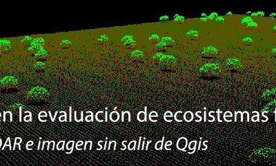 III Edición Curso: QGis y LiDAR en la evaluación de ecosistemas forestales