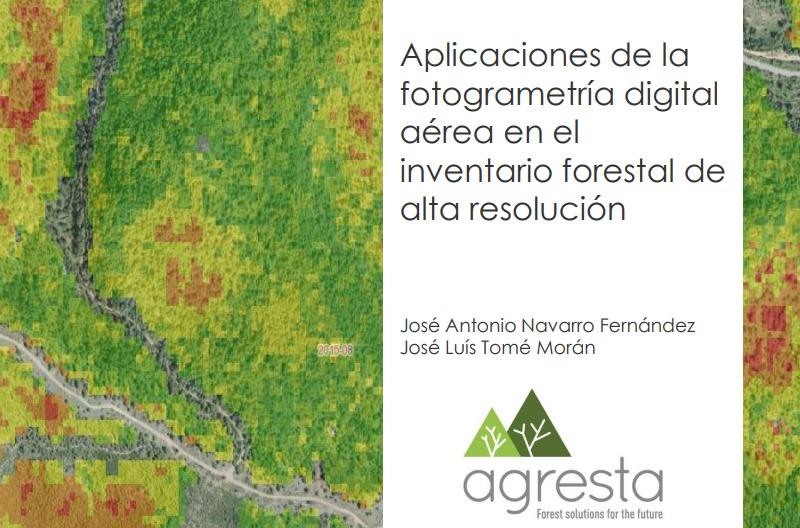 """Ponencia: """"Aplicaciones de la fotogrametría digital aérea en el inventario forestal de alta resolución"""""""