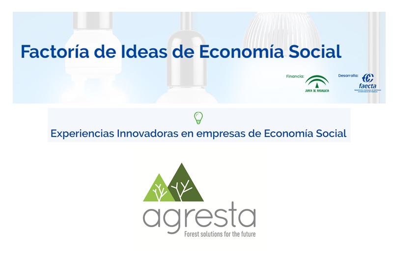 AGRESTA como experiencia innovadora en empresas de Economía Social de FAECTA